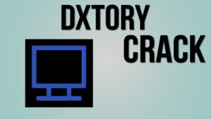 Dxtory 3.0 Crack with Serial Number 2020 Free Download